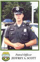 Patrol Officer Jeffrey A. Scott