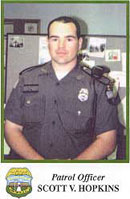 Patrol Officer Scott V. Hopkins