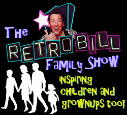 The Retro Bill Family Show